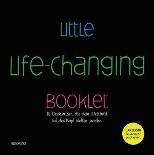 Little Life-Changing Booklet von Felix Plötz