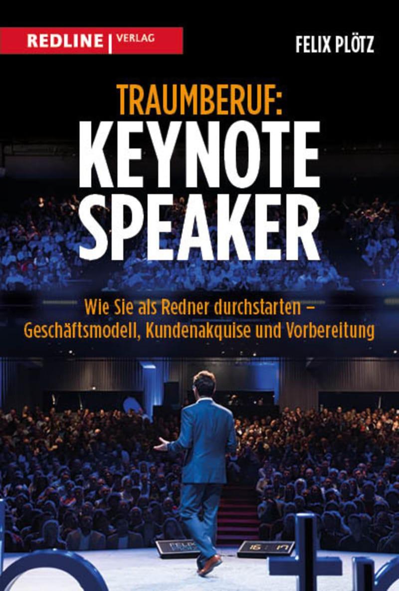 Traumberuf Keynote-Speaker - Felix Plötz